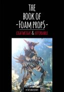 The Book of Foam Props by Svetlana Quindt (Kamui Cosplay)