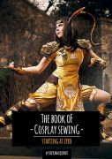 The Book of Cosplay Sewing by Svetlana Quindt (Kamui Cosplay)
