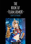 The Book of Foam Armor by Svetlana Quindt (Kamui Cosplay)